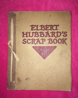 RARE!☆Vintage☆Elbert☆Hubbard's☆Scrap☆Book☆Roycroft☆1923☆Copyright☆Arts☆&☆Crafts!