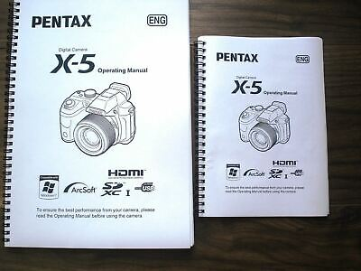 Pentax X5 X-5 Full User guide Instruction manual PRINTED A4 or handy A5