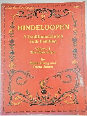 Hindeloopen A Traditional Dutch Folk Painting Volume 1 Oving & Joiner  1986