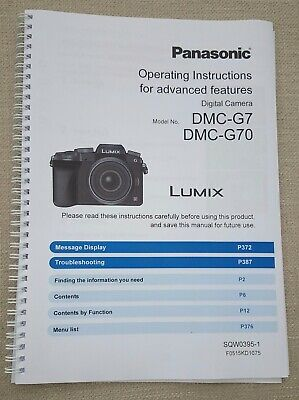 Panasonic Dmc-G7 Full User Manual Guide Colour Printed 412 Pages A5