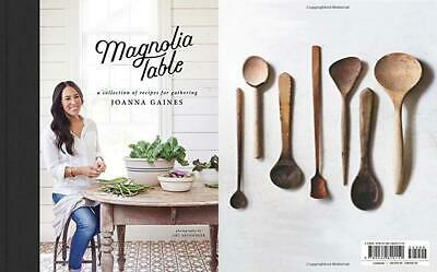 Magnolia Table: A Collection of Recipes for Gathering Hardcover – April 24, 2018