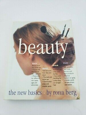 Beauty: The New Basics By Rona Berg 416 Pages (2000, Paperback)