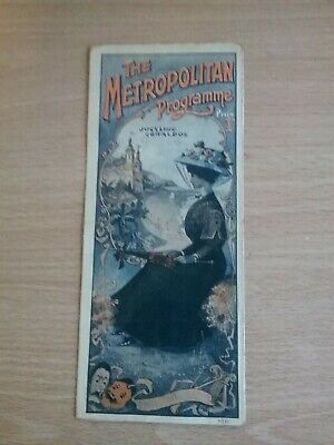 Music Hall And Variety Programme  From London's Metropolitan  Theatre Dated 1911