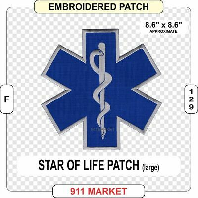 """Star of Life 8.6"""" Patch Medical EMT EMS Paramedic SOL Medic Embroidered -  F 129"""