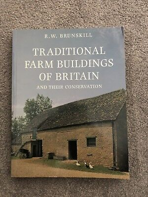 Traditional Farm Buildings and their Conservation 9780300123197