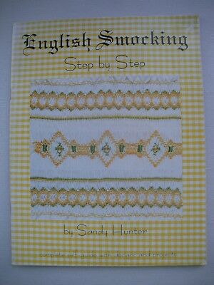 English Smocking - Step by Step - Sandy Hunter - Embroidery Pattern Book