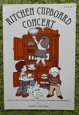 Kitchen Cupboard Concert - Judith Vaccaro 1985: Songs & Activities - 35 Pages