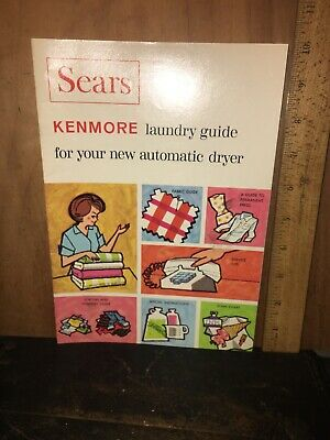 Vintage Sears Kenmore Laundry Guide For Your New Automatic Dryer.