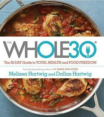 The whole30 : the 30-day guide to total health and food freedom [eBook-PDF&EPUB]