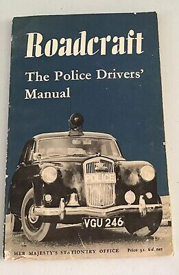 Roadcraft The Police Drivers Manual , 1960, Paperback.