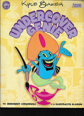 Undercover Genie: Irreverent Conjurings of an Illustrative Aladdin Kyle Baker PB