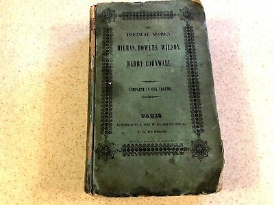 Antique Book The Poetical Works of Milman Bowles Wilson and Barry Cornwall WOW !