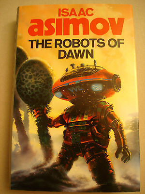 The Robots of Dawn by Isaac Asimov 1st / 1st