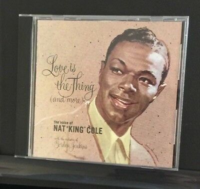 Nat King Cole CD 1987 Love Is The Thing  At Last Stardust Sunny Gets Blue