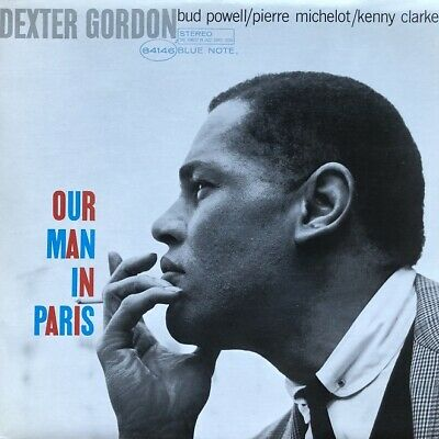 """Dexter Gordon: Our Man In Paris-1986 Blue Note DMM Reissue Stereo 12"""" Record"""