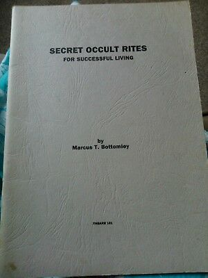 occult. witchcraft. Secret occult rites for successful living. Bottomley.