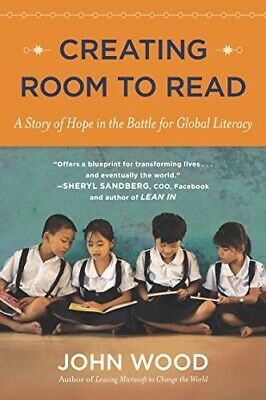 Creating Room to Read: A Story of Hope in the Battle for Global Literacy - Very