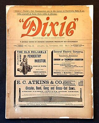 RARE 1893 DIXIE Engineering & Southern Industry ATLANTA GA Magazine-GREAT ADS!
