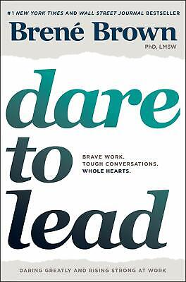 Dare to Lead Brave Work Tough Convrsations Whole Hearts Hardcover by Brené Brown