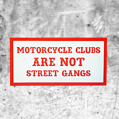 "Support 81 Sticker ""MOTORCYCLE CLUBS ARE NOT STREET GANGS"" HAMC North End"