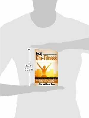 Total Chi Fitness Stretching Exercise for Energy Boost, Ultimate Fitness and Hea