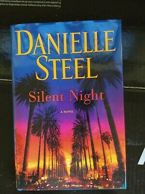 NEW *SILENT NIGHT* 2019 Hardcover Book By Famed Author Danielle Steel!! A Novel