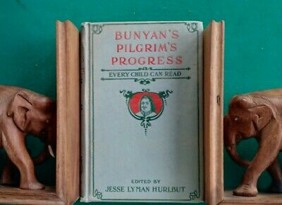 The Pilgrim's Progress by John Bunyan - Edition Every Child Can Read - 1926