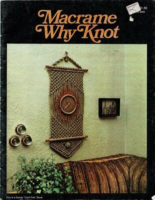 Vintage 70s Macrame Why Knot  Booklet 806 - 11 patterns - see pictures
