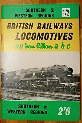 Ian Allan abc British Railways Locomotives Southern & Western Regions 1961/2