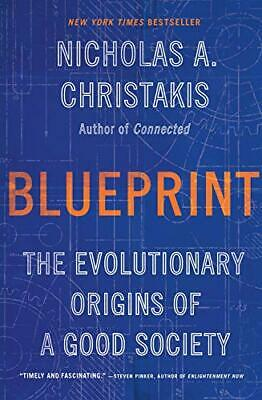 Blueprint: The Evolutionary Origins of a Good Society by Nicholas [E Book]