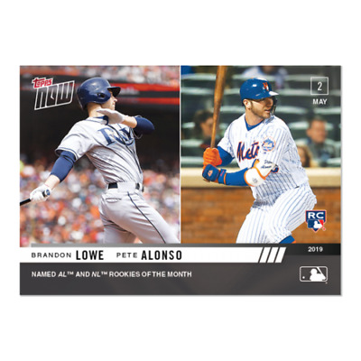 Brandon Lowe Pete Alonso 2019 Topps NOW 165 RC New York Mets ROOKIE OF MONTH