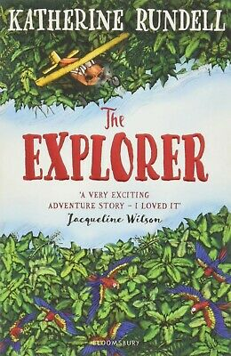 The Explorer by Katherine Rundell NEW Book Paperback