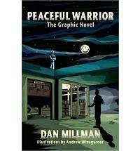 Peaceful Warrior: The Graphic Novel by Dan Millman, Andrew Winegarner #5130