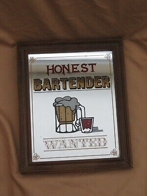 Figi Wilson Vintage Honest Bartender Wanted Time Frames Pub Mirror Sign Bar USA