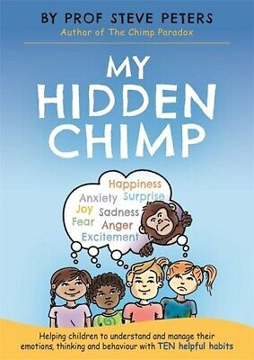 My Hidden Chimp by Prof Steve Peters NEW
