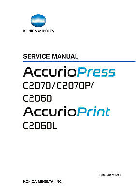 SERVICE & PARTS Manual Konica Minolta Accurio press C2070 C2070P C2060  C2060L