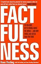 New Factfulness By Hans Rosling, Ola Rosling, Anna Rosling Ronnlund