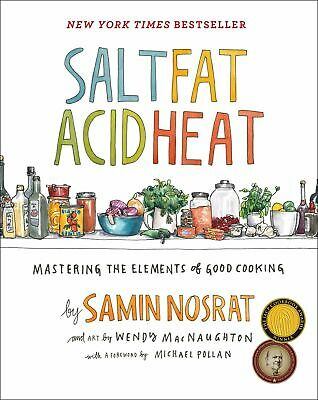 Salt Fat Acid Heat Mastering the Elements of Good Hardcover by Samin Nosrat NEW