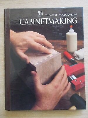 Time Life Books~The Art of Woodworking~Cabinetmaking~144pp Spiral Bound H/B