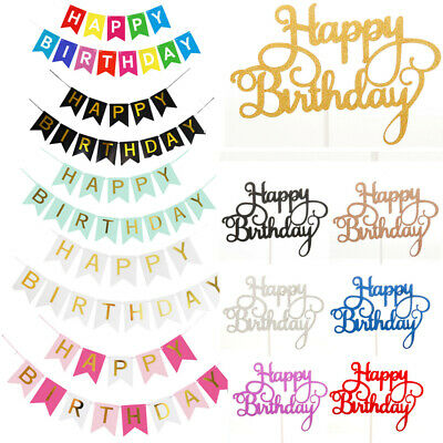 Happy Birthday Banner Bunting Hanging Garland Cake Toppers Sparkle Party Decor