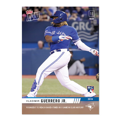 Vladimir Guerrero Jr. - MLB TOPPS NOW Card 216 Youngest to reach base 4 times