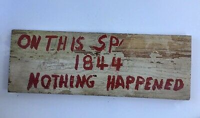 """Vintage Hand Painted Wood Rustic Sign """"ON THIS SPOT IN 1844 NOTHING HAPPENED"""""""