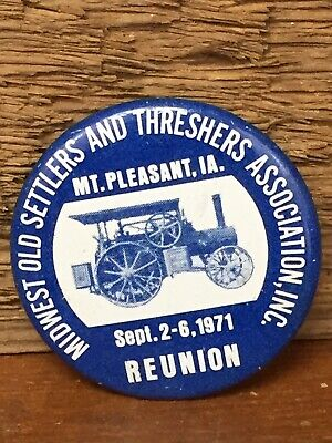 1971 Midwest Old Settlers and Threshers Association Reunion Pinback Button