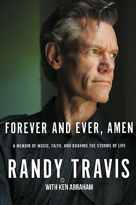 Forever and Ever Amen by Randy Travis Hardcover Country Music gospel Biography