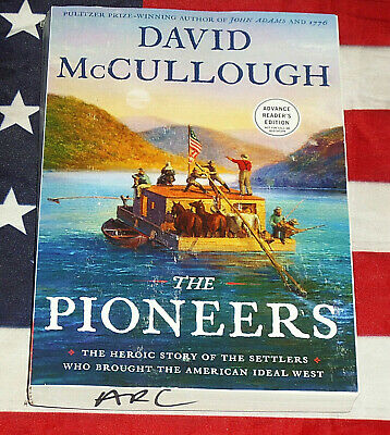 The Pioneers: Heroic Story of the Settlers David McCullough (ARC) Softcover Book