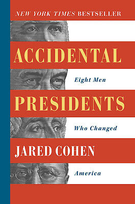 Accidental Presidents by Jared Cohen (eBooks, 2019)