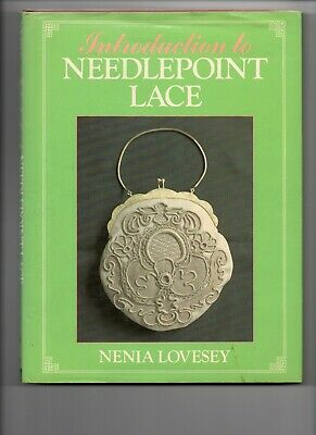 Introduction To Needlepoint Lace  `1985 Edition