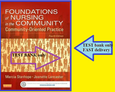 🔥 Foundations of Nursing in the Community by Stanhope 🔥TEST BANK ONLY🔥 FAST