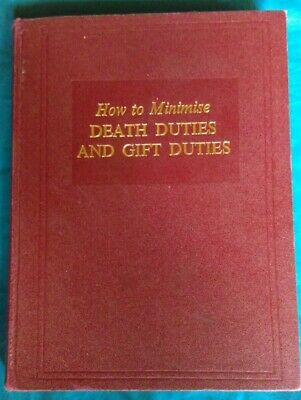 How To Minimise Death Duties And Gift Duties 1971 2nd Edition Brian J. McMahon