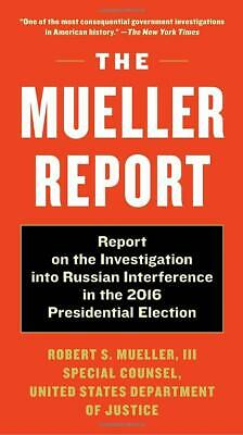The Mueller Report on the Investigation Paperback by Robert S. Mueller III NEW